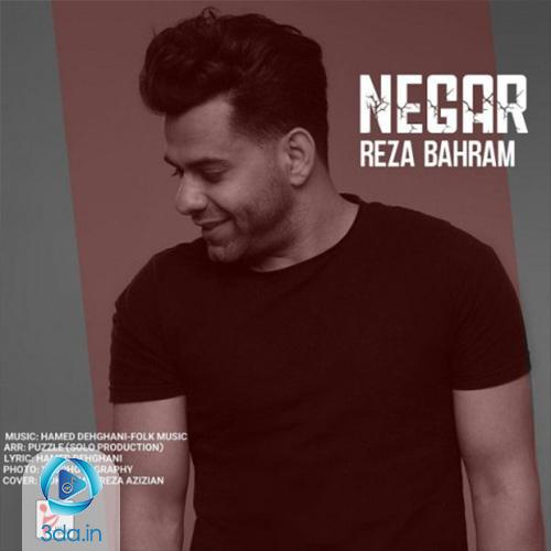 آهنگ جدید نگار رضا بهرام